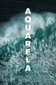 Aquarela 完整版本 (2019) 完整的電影免費下載HD