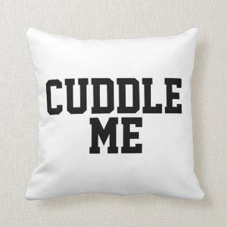 Flirty Cuddle Me Quote Throw Pillow