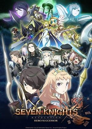 Seven Knights Revolution: Eiyuu no Keishousha [12/12] [HD] [Sub Español] [MEGA]
