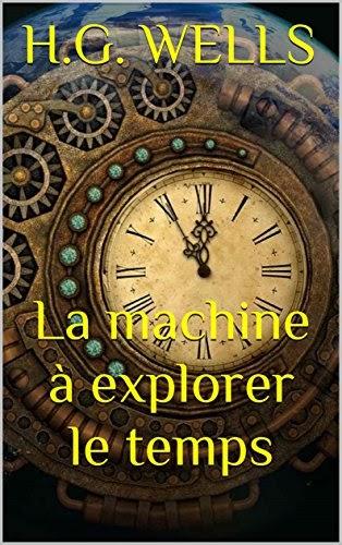 Télécharger La Machine à Explorer Le Temps Pdf Ebook En Ligne