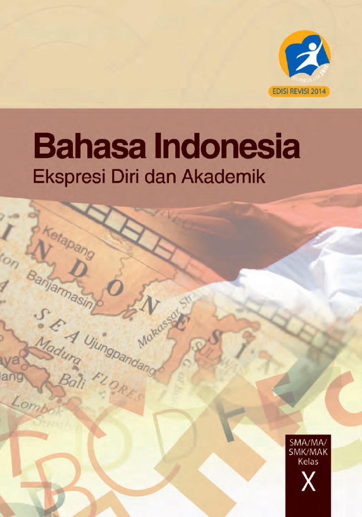 Kelas 10 SMA Bahasa Indonesia Siswa