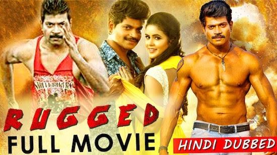 Rugged 2019 Hindi Dubbed 720p HDRip 950mb