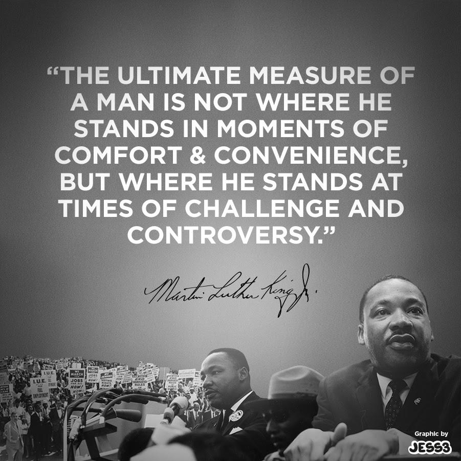 JESS3  Blog \/ MLK\u2019s Measure Of A Man