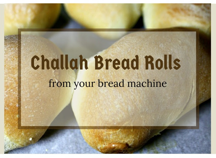 Easy Challah Bread Rolls from Your Bread Machine | Day By ...