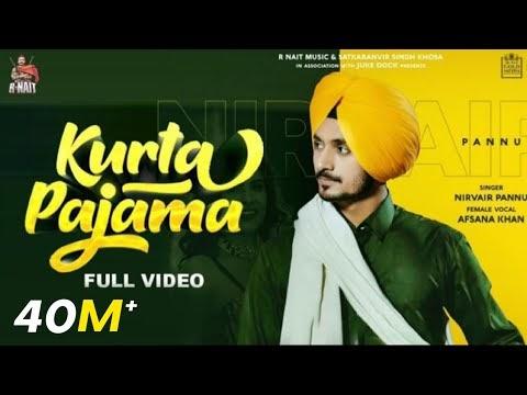 Kurta Pajama Lyrics - Nirvair Pannu ft Afsana Khan