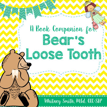 Bear's Loose Tooth Book Companion Packet
