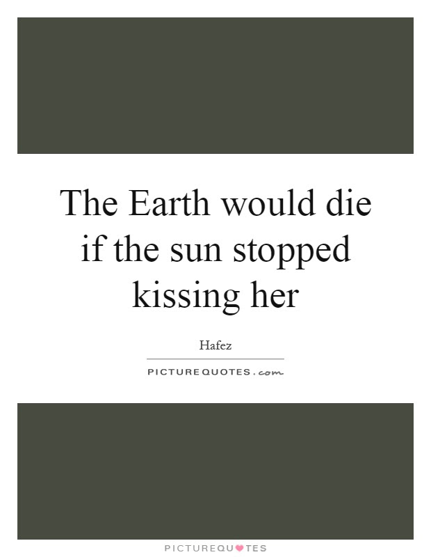 Kissing Her Quotes Sayings Kissing Her Picture Quotes