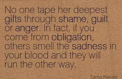 Work Quote By Tama Kieves No One Tape Her Deepest Gifts Through