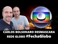 URGENTE ! Carlos Bolsonaro desmascara as mentiras da Rede Globo no caso Marielle - #FechaGlobo
