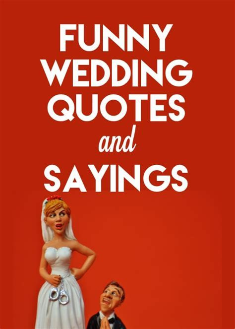 Funny Wedding Quotes and Sayings: Perfect for Cards