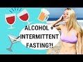Intermittent Fasting Diet Alcohol