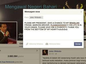 Mensagem enviada por amiga de Marco Archer para página oficial do presidente da Indonésia pede uma segunda chance para o brasileiro condenado à morte (Foto: Reprodução/Facebook)