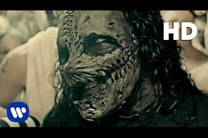 Slipknot  ~ Duality | Terjemahan, Arti & Makna Singkat Lirik Lagu