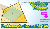 Problema de Geometría 146. Teorema de Varignon, Cuadrilátero, Área, Puntos medios de los lados, Perímetro, Diagonales.
