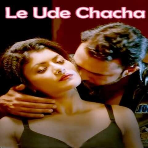Le Udey Chacha (2020) - Uflix Short Film