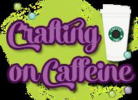 Crafting on Caffeine