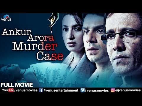 Ankur Arora Murder Case Movie