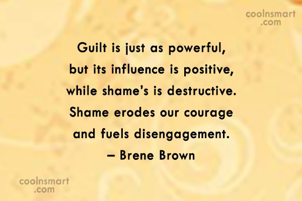 Quotes About Shame And Guilt 69 Quotes