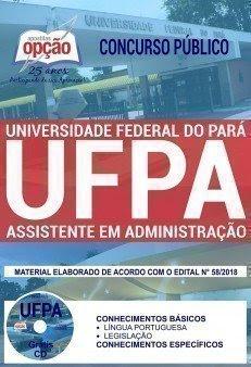 Apostila Concurso UFPA 2018 | ASSISTENTE EM ADMINISTRAÇÃO