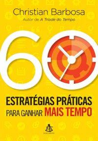 60 estratégias para ganhar mais tempo