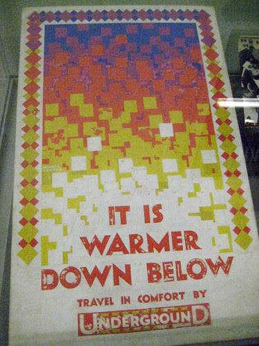It is warmer down below - London Transport Museum