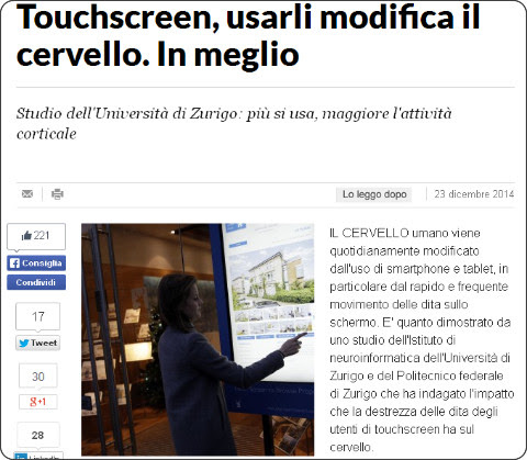 http://www.repubblica.it/tecnologia/2014/12/23/news/touchscreen_usarli_modifica_il_cervello-103616863/?ref=HRLV-9