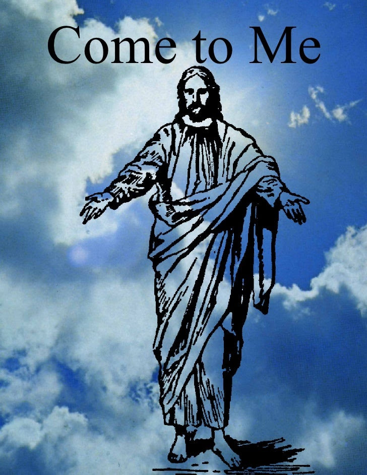 Image result for come to jesus