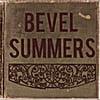 Bevel Summers: Bevel Summers