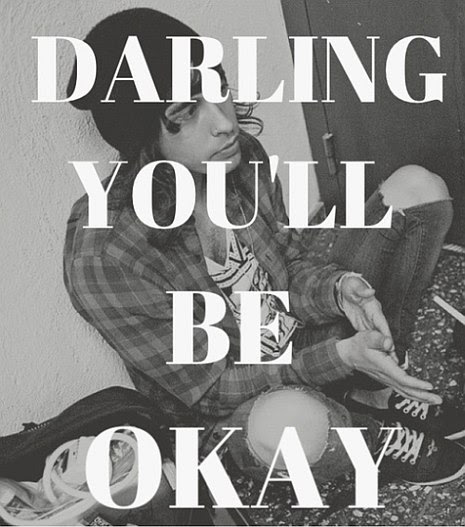 Darling You Will Be Ok Quote Picture