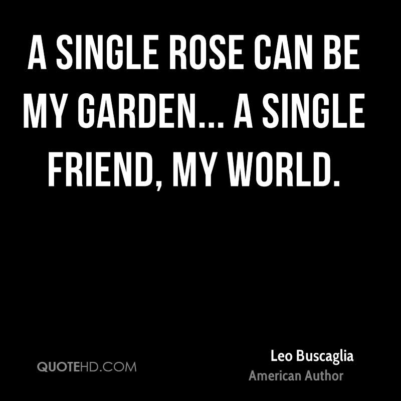 Leo Buscaglia Friendship Quotes Quotehd