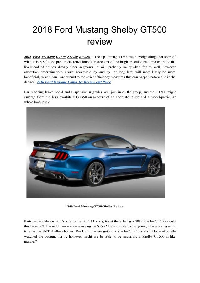 2018 Ford Mustang Shelby GT500 review 2018 Ford Mustang GT500 Shelby ...