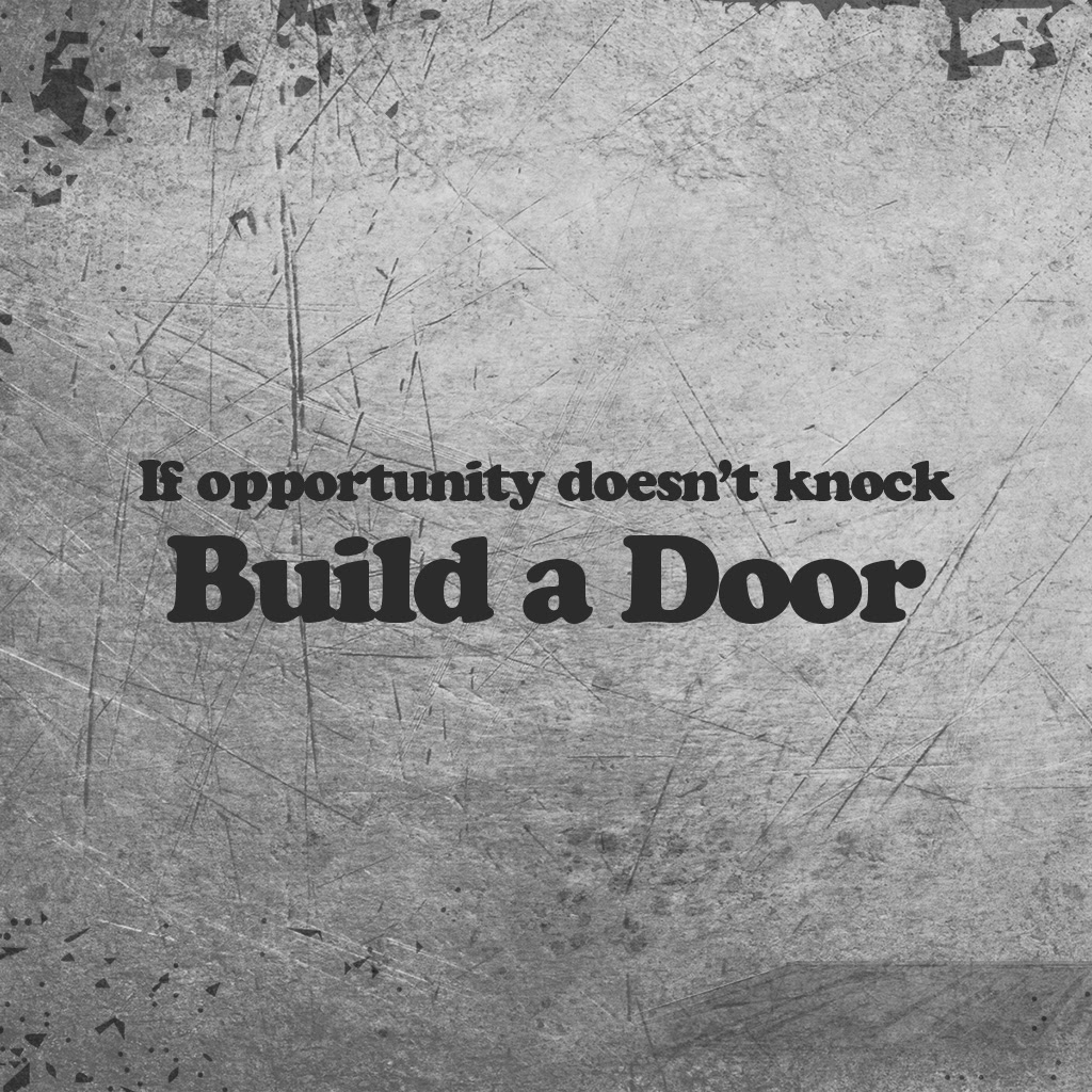 If Opportunity Doesnt Knock Inspirational Quotes Quotivee