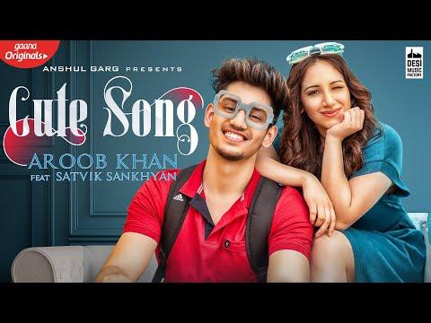 Cute Song - Aroob Khan