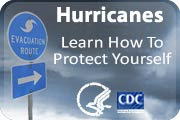 Hurricanes – Learn How To Protect Yourself. cdc.gov/disasters/hurricanes