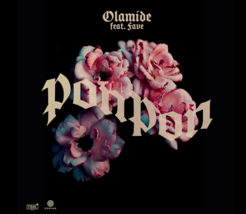 "[Lyric] Olamide x Fave – ""PonPon LYRICS"""
