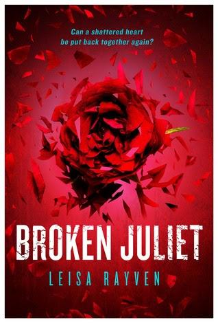 Kitap Yorumu: Broken Juliet | Leisa Rayven (Starcrossed, #2)