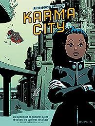 Karma City, tome 1 : Karma city 1/2 par Pierre-Yves Gabrion
