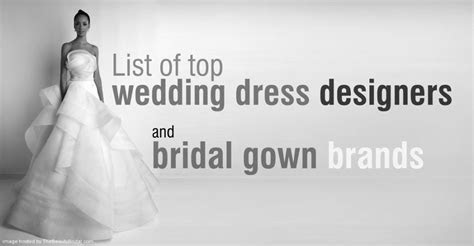 List of wedding dress designers and bridal brands