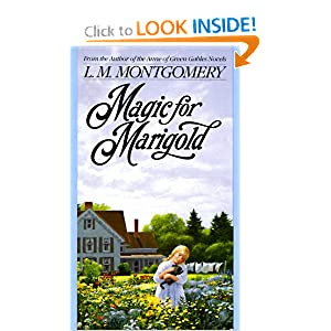 Magic for Marigold (L.M. Montgomery Books)
