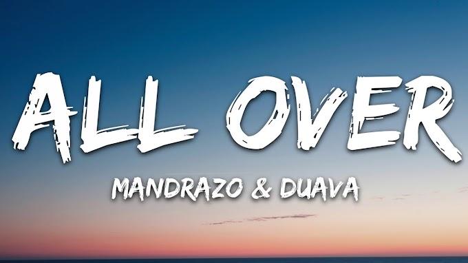 Mandrazo & Duava - All Over (Lyrics)