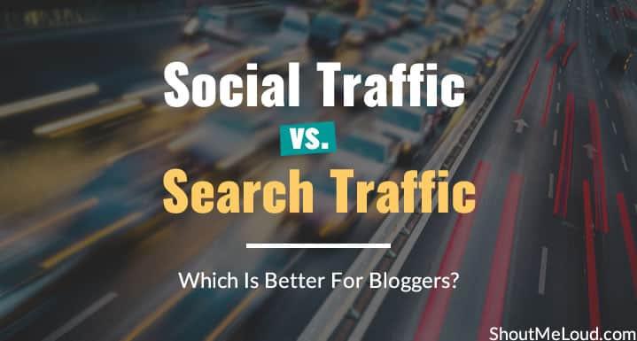 Social Traffic vs. Search Traffic