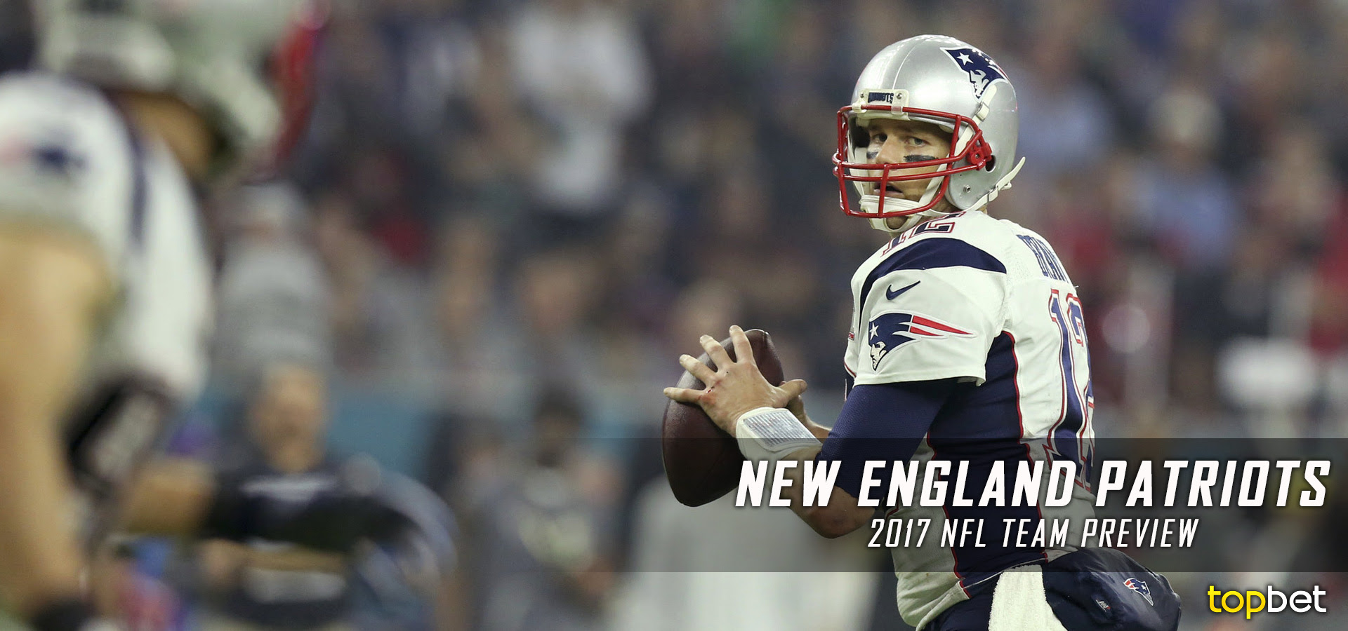 New England Patriots 201718 Team Preview Odds