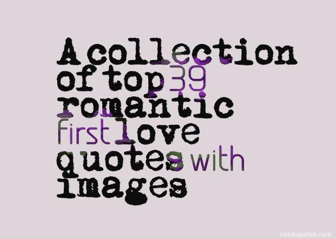 First Love Quotes Quotes