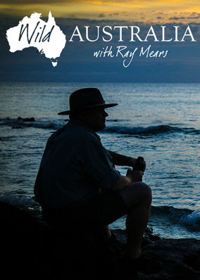 Wild Australia with Ray Mears - Season 1