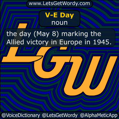 V-E Day 05/08/2015 GFX Definition