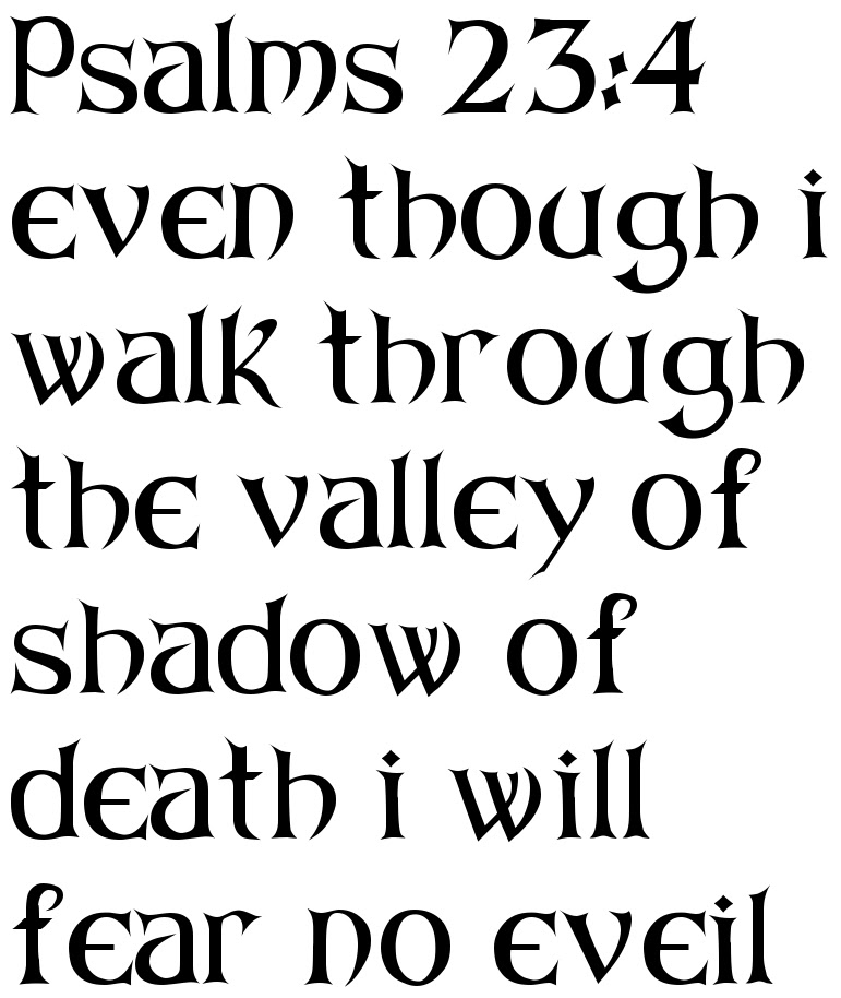 Psalms 234 Even Though I Walk Through The Valley Of Shadow Of Death