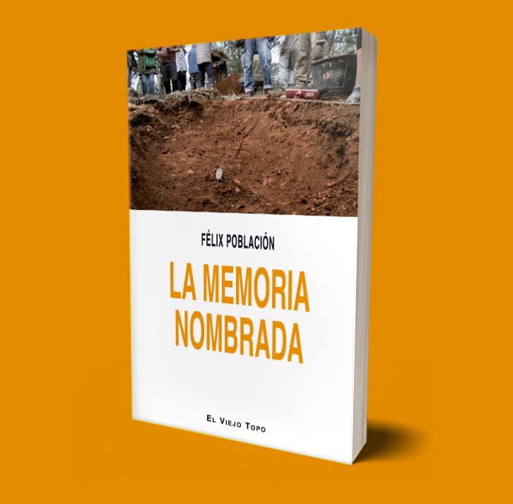 La memoria nombrada, de Félix Población