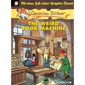 Geronimo Stilton #9: The Weird Book Machine