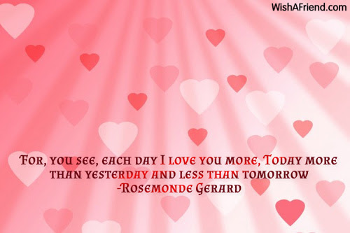 For You See Each Day I Famous Love Quote