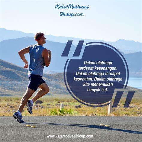 kata motivasi olahraga  hidup lebih sehat  kuat